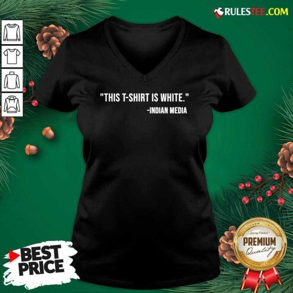 This T-Shirt Is White Indian Media V-neck - Design By Rulestee.com