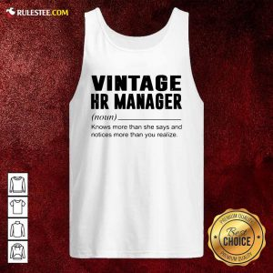 Vintage Hr Manager Noun Knows More Than She Says Tank Top - Design By Rulestee.com