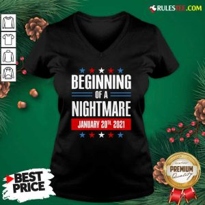Beginning Of A Nightmare January 20 2021 V-neck - Design By Rulestee.com