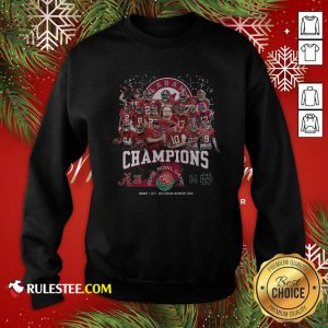 Alabama Crimson Tide Football Champions Rose Bowl Game Sweatshirt - Design By Rulestee.com