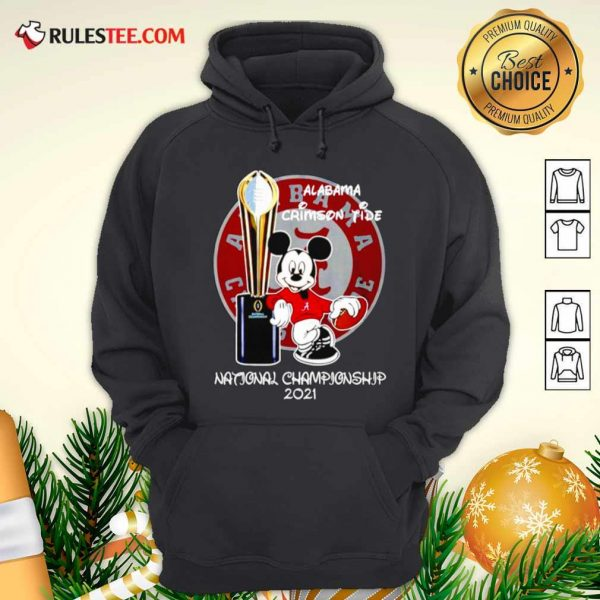 Alabama Crimson Tide Mickey Mouse NCAA National Championship 2021 Hoodie - Design By Rulestee.com