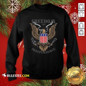 Good Freedom And Independence Eagle American Flag Sweatshirt - Design By Rulestee.com