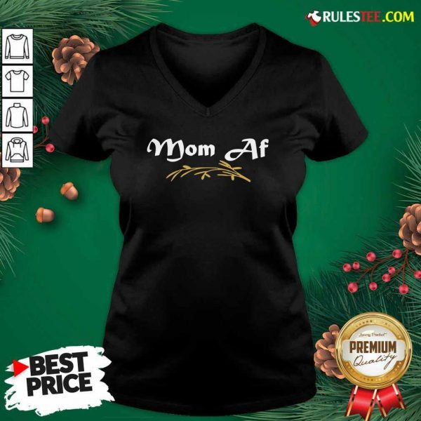 MOM AF Mother Momlife Parent Trendy V-neck - Design By Rulestee.com