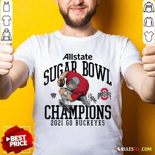 Ohio State Buckeyes Allstate Sugar Bowl Champions 2021 Go Buckeyes Shirt - Design By Rulestee.com