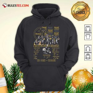 Pittsburgh Steelers No Pain No Gain Signatures Hoodie - Design By Rulestee.com