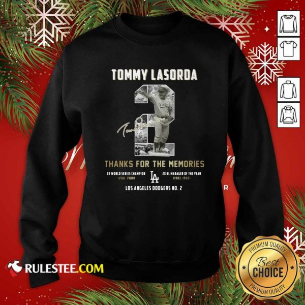 Tommy Lasorda 2 Thank You For The Memories Signature Sweatshirt - Design By Rulestee.com