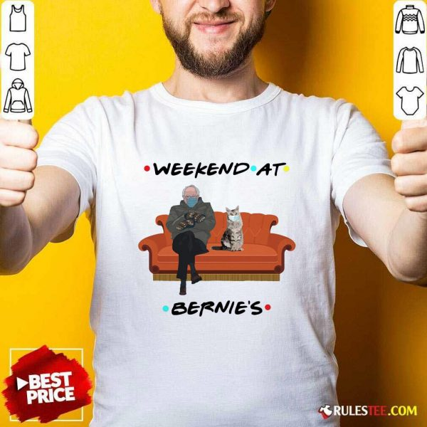 Weekend At Bernies Shirt - Design By Rulestee.com