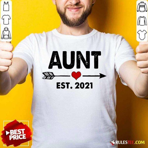 Aunt Est 2021 Heart Shirt - Design By Rulestee.com