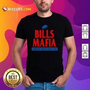 The Buffalo Bills Mafia Crushin Tables Since 1960 Shirt - Design By Rulestee.com