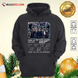 59 Years Of No Time To Die 007 1962 2021 Thank You For The Memories Signatures Hoodie - Design By Rulestee.com