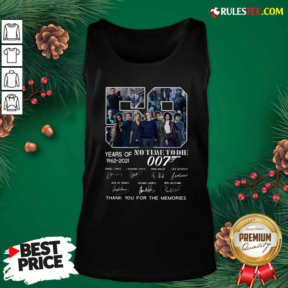 59 Years Of No Time To Die 007 1962 2021 Thank You For The Memories Signatures Tank Top - Design By Rulestee.com