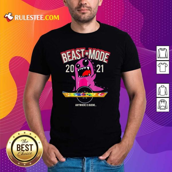 Beast Mode 2021 Floating Shirt - Design By Rulestee.com