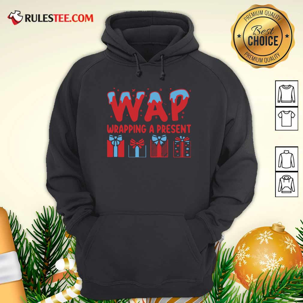 Wap Wrapping A Present Hoodie - Design By Rulestee.com