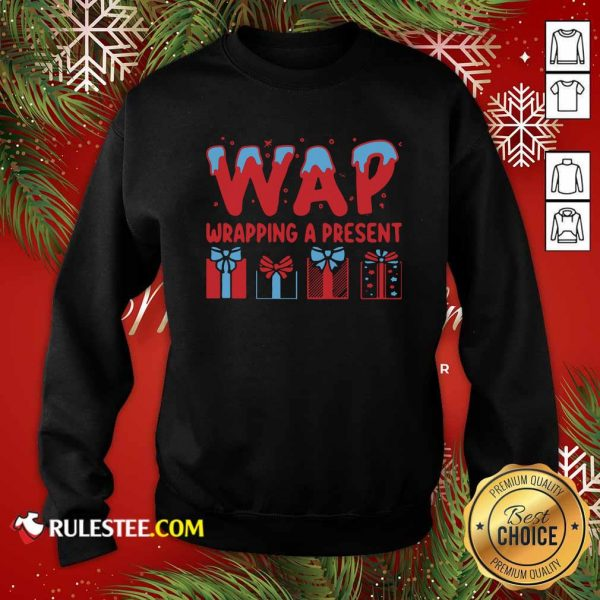 Wap Wrapping A Present Sweatshirt - Design By Rulestee.com