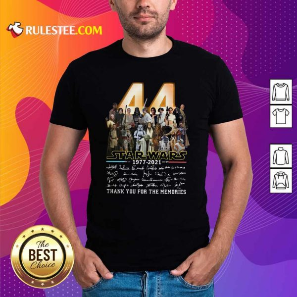 44 Years Of Star Wars 1977 2021 Thank You For The Memories Signatures Shirt - Design By Rulestee.com