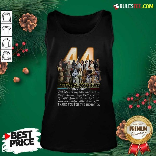 44 Years Of Star Wars 1977 2021 Thank You For The Memories Signatures Tank Top - Design By Rulestee.com