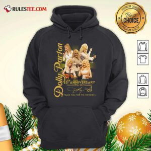 Dolly Parton 65th Anniversary 1956 2021 Thank You For The Memories Signature Hoodie - Design By Rulestee.com
