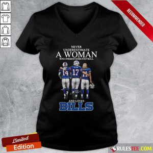 Never Underestimate A Woman Who Understands Football And Loves Bills V-neck - Design By Rulestee.com