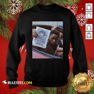 Tay K Wanted Up To 5000 Reward Sweatshirt - Design By Rulestee.com