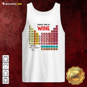 The Chemistry Periodic Table Of Wine Tank Top - Design By Rulestee.com