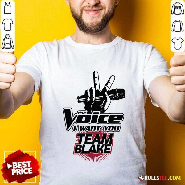 The Voice I Want You Team Blake 2021 Hoodie - Design By Rulestee.com