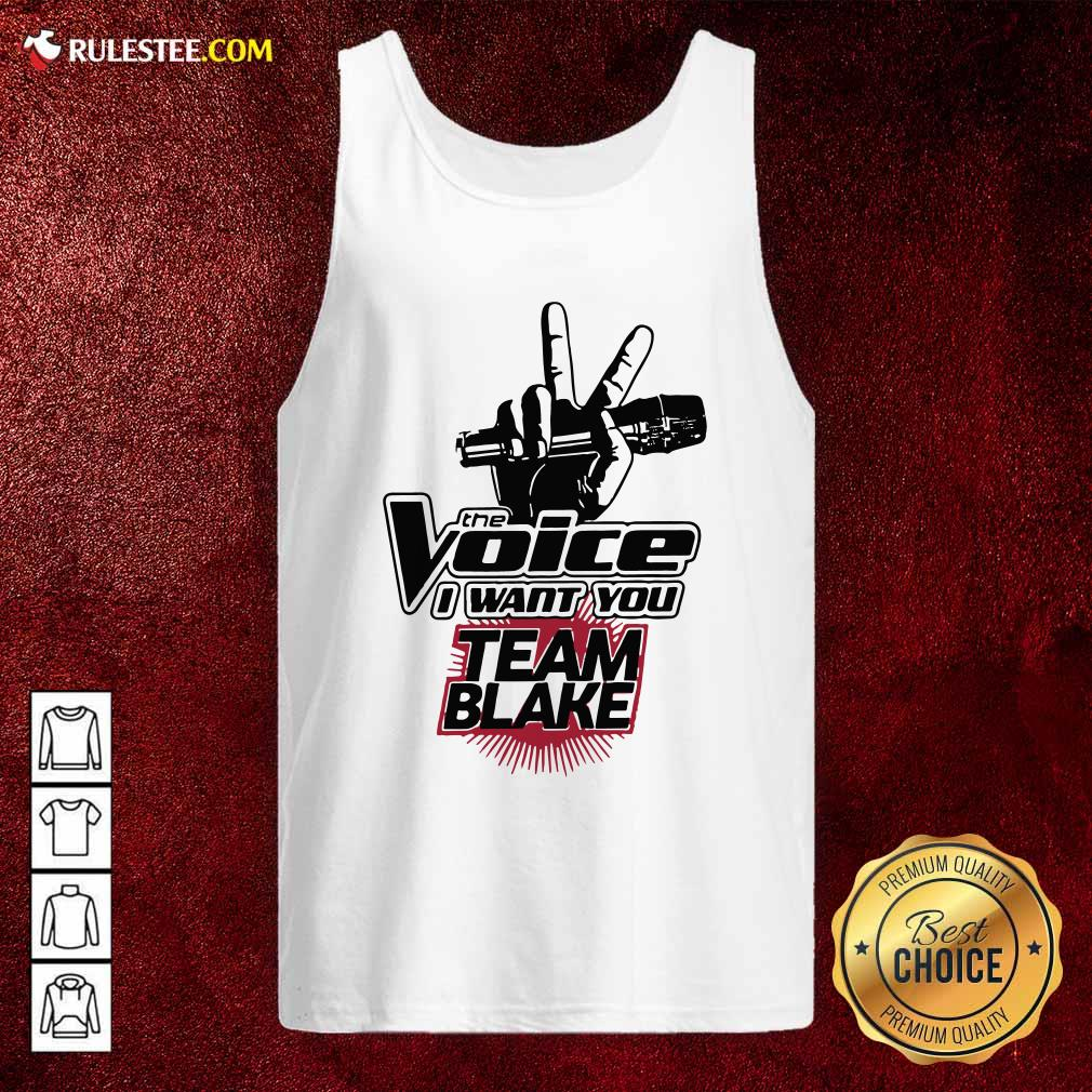 The Voice I Want You Team Blake 2021 Tank Top - Design By Rulestee.com