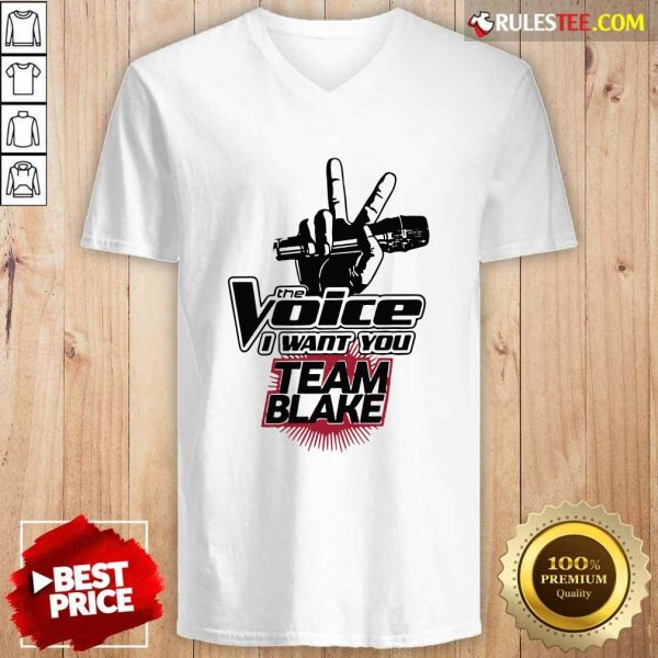 The Voice I Want You Team Blake 2021 V-neck - Design By Rulestee.com