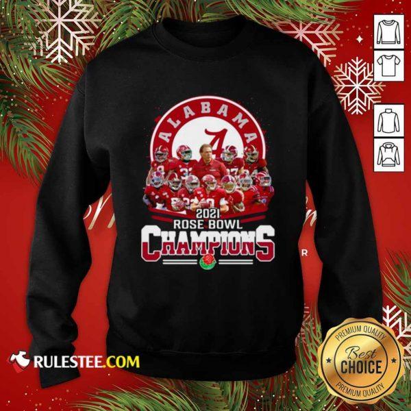 Alabama Crimson Tide 2021 Rose Bowl Champions Sweatshirt - Design By Rulestee.com