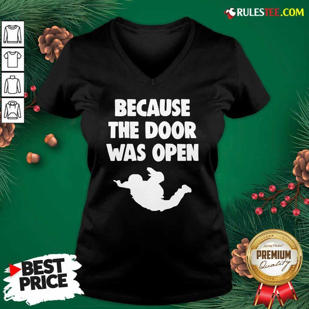 Because The Door Was Open Skydrive V-neck - Design By Rulestee.com
