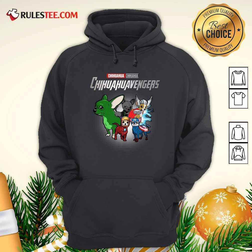 Chihuahua Marvel Avengers Chihuahuavengers Hoodie - Design By Rulestee.com