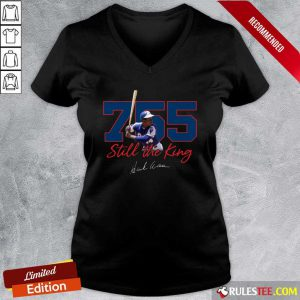 Corked Bat 755 Still The King Signature 2021 V-neck - Design By Rulestee.com