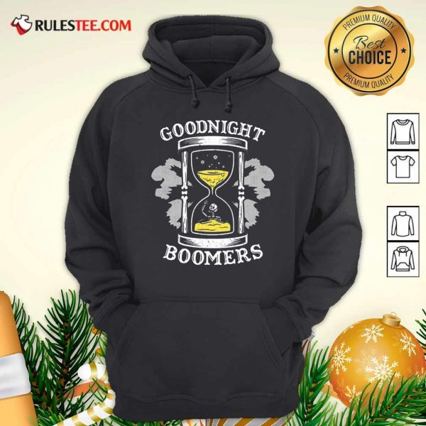 Goodnight Boomers Skeleton Hoodie - Design By Rulestee.com
