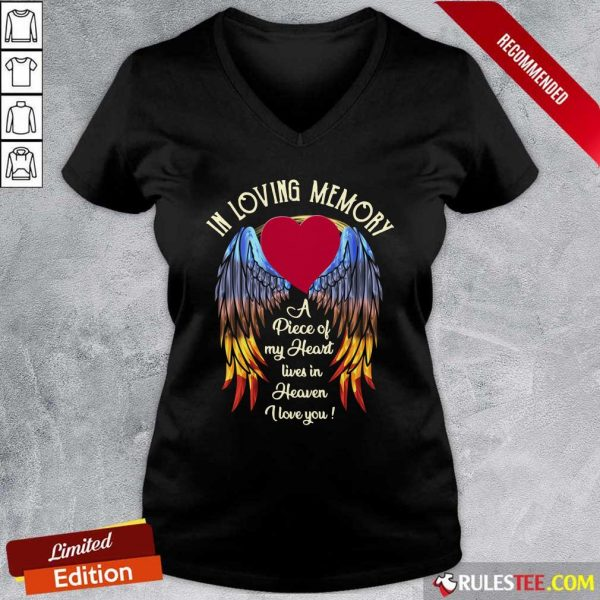 Wings In Loving Memory A Piece Of My Heart Lives In Heaven I Love You V-neck - Design By Rulestee.com