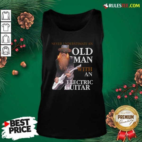 Never Underestimate An Old Man With An Electric Guitar 2021 Tank Top - Design By Rulestee.com