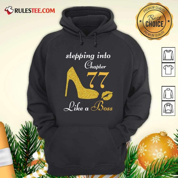 Stepping Into Chapter 77 Like A Boss Hoodie - Design By Rulestee.com