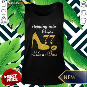 Stepping Into Chapter 77 Like A Boss Tank Top - Design By Rulestee.com