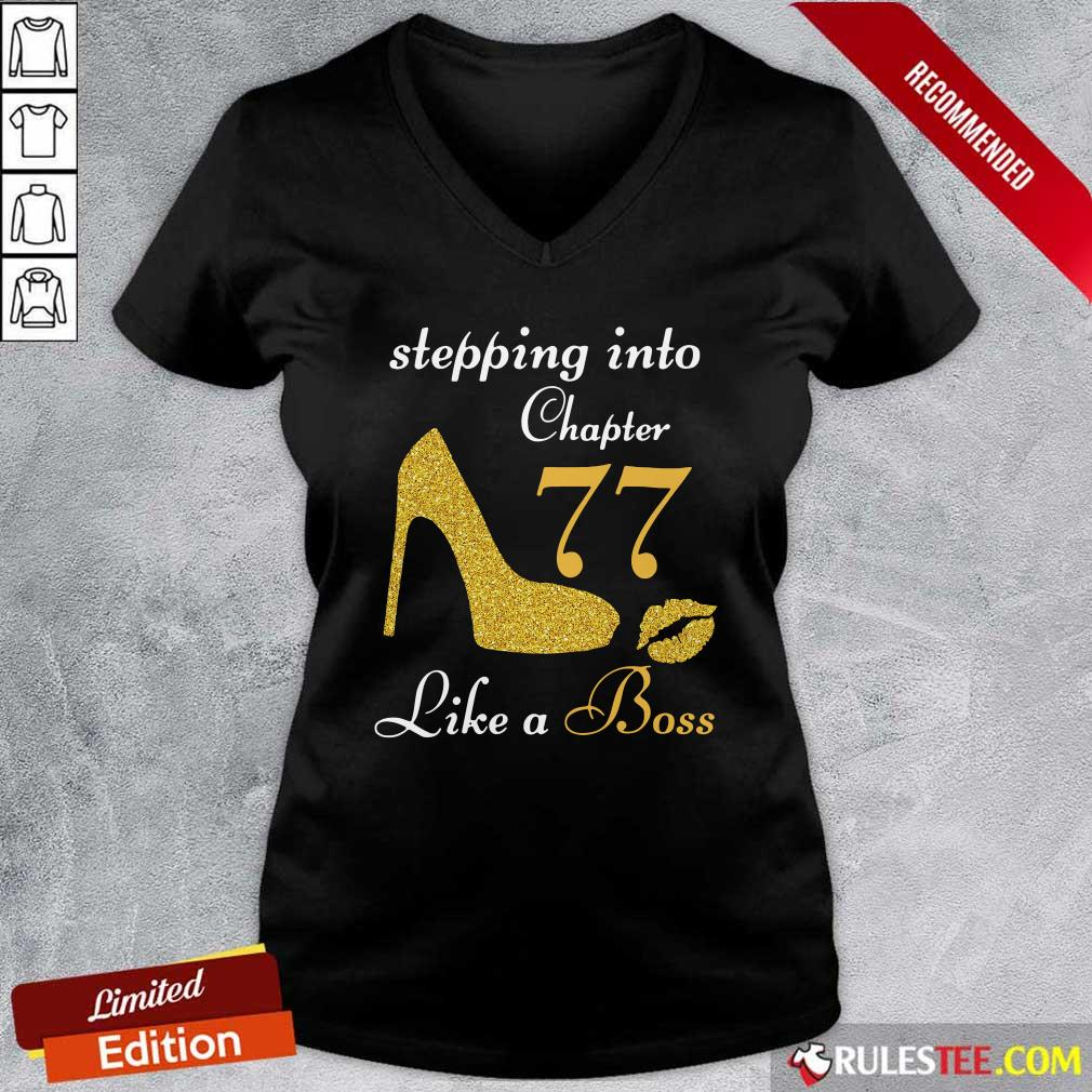Stepping Into Chapter 77 Like A Boss V-neck - Design By Rulestee.com