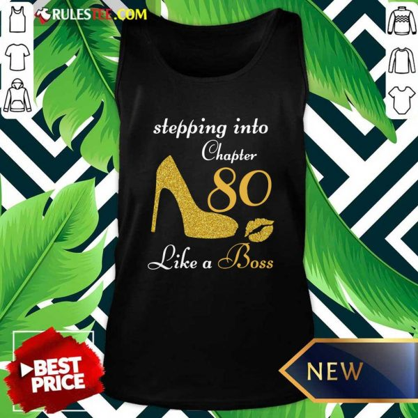 Stepping Into Chapter 80 Like A Boss Tank Top - Design By Rulestee.com