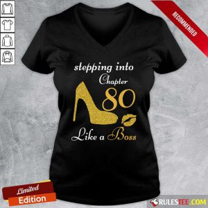 Stepping Into Chapter 80 Like A Boss V-neck - Design By Rulestee.com