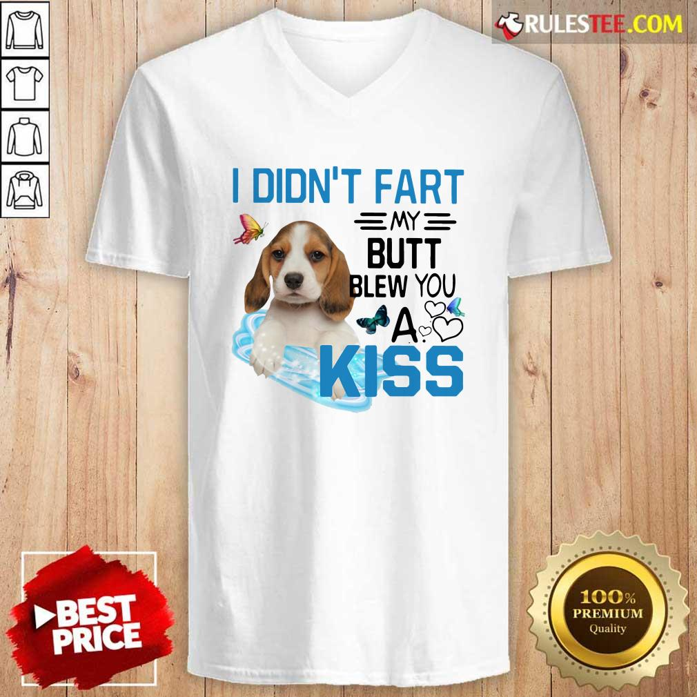 Beagle I Didnt Fart My Butt Blew You A Kiss V-neck - Design By Rulestee.com