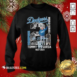 Los Angeles Dodgers Tommy Lasorda World Series 1927 2021 Signature Sweatshirt - Design By Rulestee.com