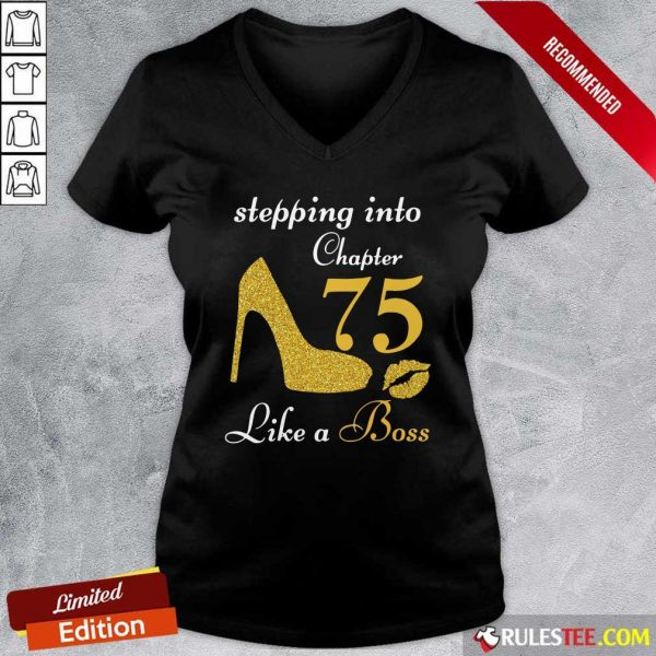 Stepping Into Chapter 75 Like A Boss V-neck - Design By Rulestee.com