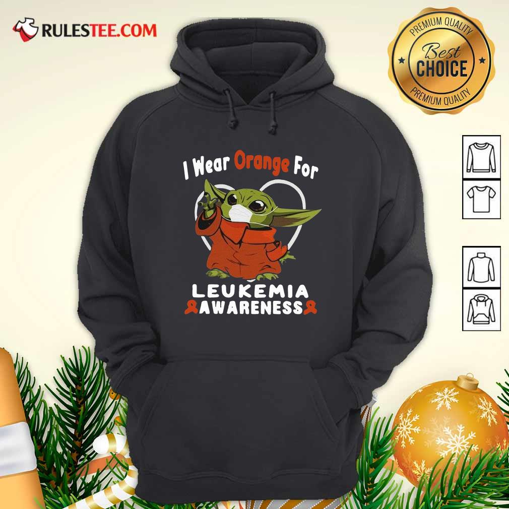 Baby Yoda Face Mask Wear Orange For Leukemia Awareness Hoodie - Design By Rulestee.com