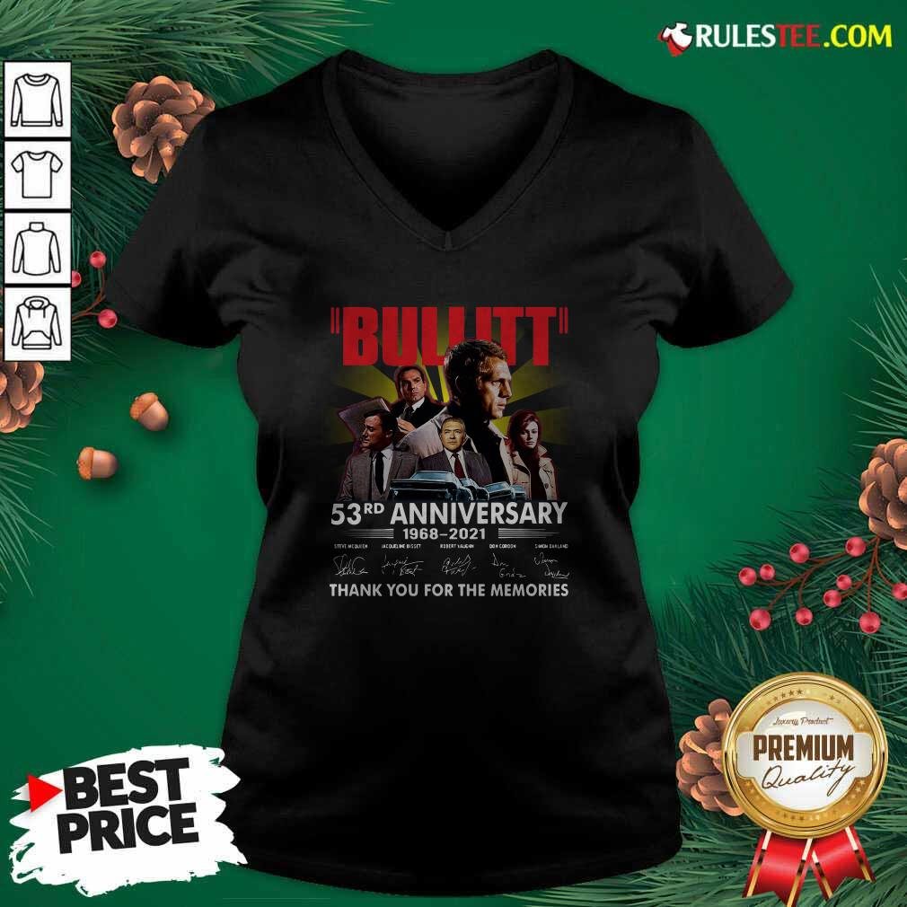 Bullitt 53rd Anniversary 1968 2021 Thank You For The Memories Signatures V-neck - Design By Rulestee.com