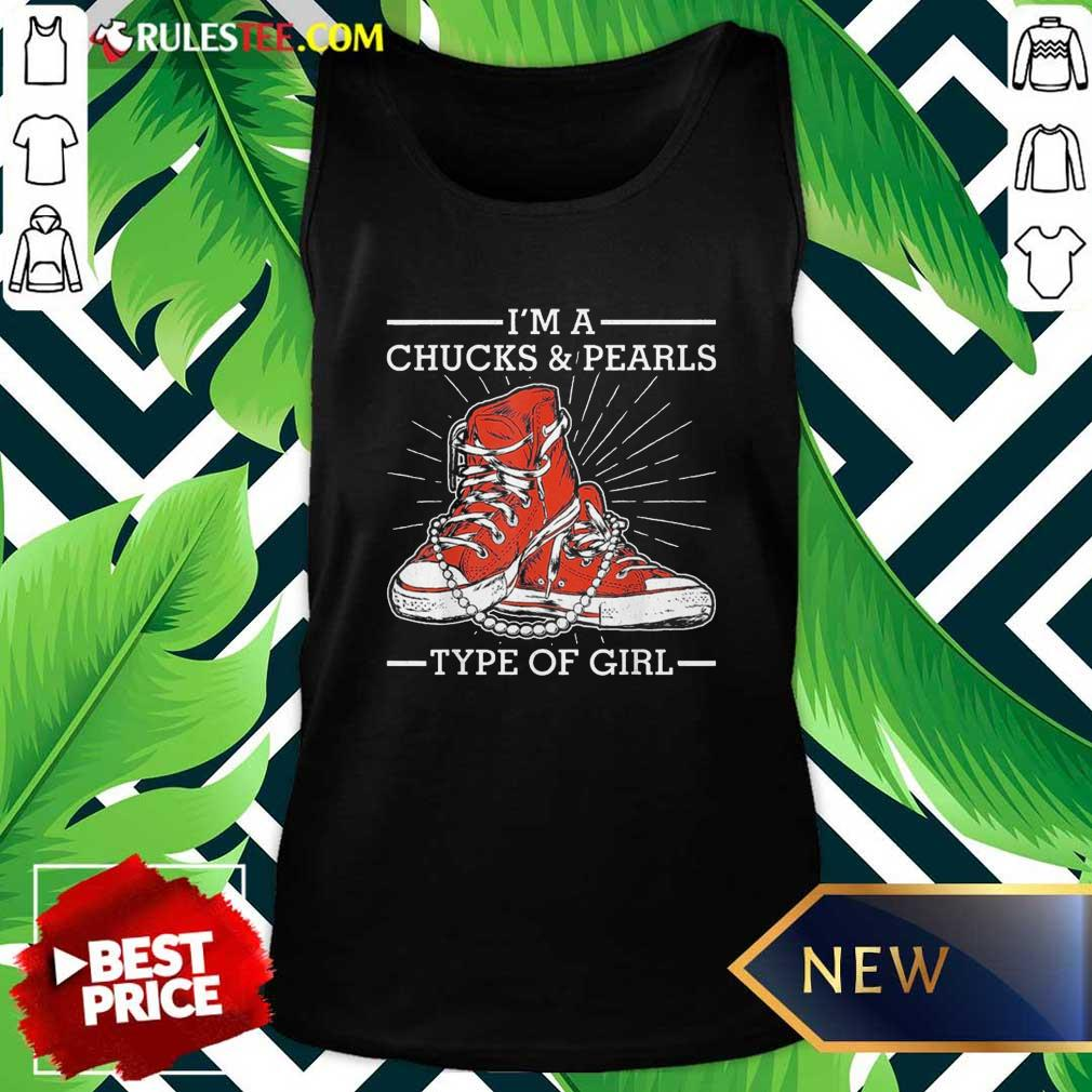 Im A Chucks And Pearls Type Of Girl Kamla Harris 2021 Unisex Tank Top - Design By Rulestee.com