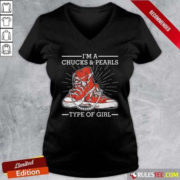 Im A Chucks And Pearls Type Of Girl Kamla Harris 2021 Unisex V-neck - Design By Rulestee.com