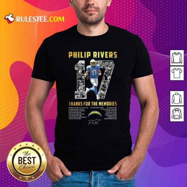 Los Angeles Chargers 17 Philip Rivers Thanks For The Memories 2021 Signature Shirt - Design By Rulestee.com