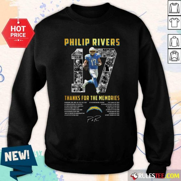 Los Angeles Chargers 17 Philip Rivers Thanks For The Memories 2021 Signature Sweatshirt - Design By Rulestee.com