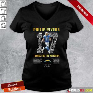 Los Angeles Chargers 17 Philip Rivers Thanks For The Memories 2021 Signature V-neck- Design By Rulestee.com