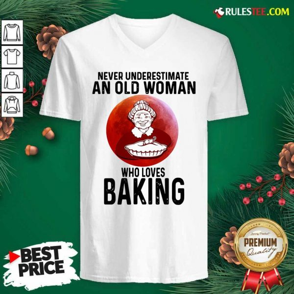 Never Underestimate An Old Woman Who Loves Baking V-neck - Design By Rulestee.com